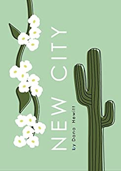 [Hewitt, Dana]のNew City (English Edition)