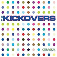 Osaka by The Kickovers (2003-07-28)