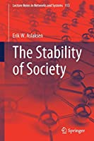 The Stability of Society (Lecture Notes in Networks and Systems)
