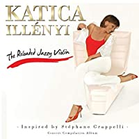 Illenyi Katica - The Reloded Jazzy Violin (1 CD)