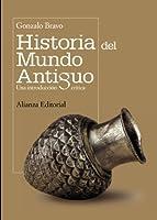 Historia del mundo antiguo / Ancient World History: Una introduccion critica / A Critical Introduction