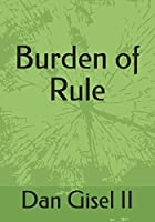 Burden of Rule