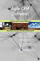 Agile CRM (Software) A Clear and Concise Reference