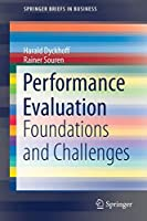 Performance Evaluation: Foundations and Challenges (SpringerBriefs in Business)
