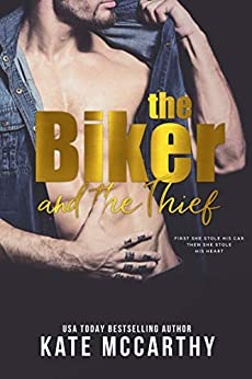 The Biker and the Thief by [McCarthy, Kate]