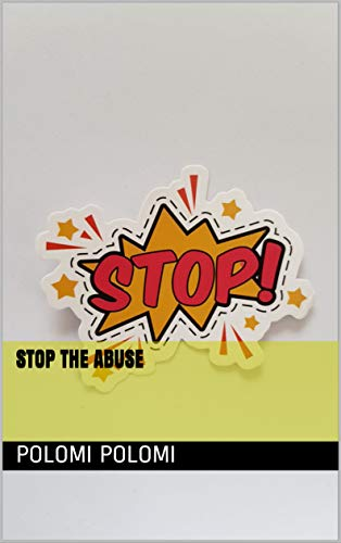 Stop the abuse (English Edition)