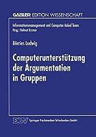 Computerunterstuetzung der Argumentation in Gruppen (Informationsmanagement und Computer Aided Team)