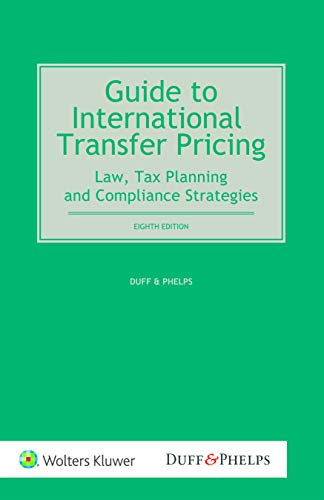 Download Guide to International Transfer Pricing: Law, Tax Planning and Compliance Strategies 9403502924