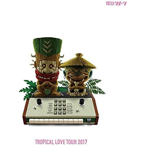 TROPICAL LOVE TOUR 2017(初回生産限定盤)(Blu-ray Disc)
