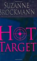 Hot Target: A Novel (Troubleshooters)