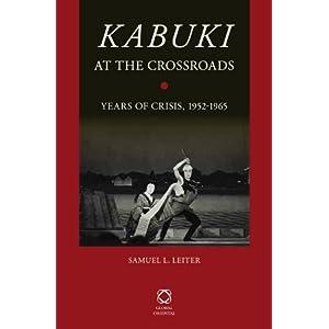 Kabuki at the Crossroads: Years of Crisis, 1952-1965
