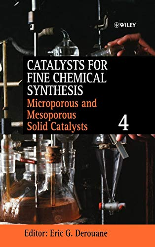 Download Microporous and Mesoporous Solid Catalysts (Catalysts For Fine Chemicals Synthesis) 0471490547