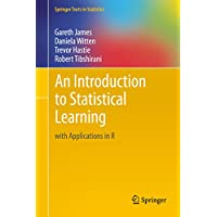 An Introduction to Statistical Learning: with Applications in R (Springer Texts in Statistics Book 103) (English Edition)