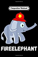 Composition Notebook: Fire Fighter Elephant Baby Firefighter Fireman  Journal/Notebook Blank Lined Ruled 6x9 100 Pages