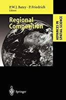 Regional Competition (Advances in Spatial Science)