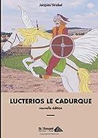 LUCTERIOS LE CADURQUE