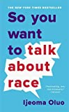 So You Want to Talk About Race 画像