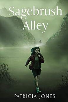 Sagebrush Alley by [Jones, Patricia]