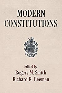 Modern Constitutions (Democracy, Citizenship, and Constitutionalism) (English Edition)