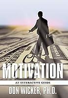 Motivation: An Interactive Guide