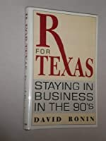 Rx for Texas: Staying in Business in the '90s