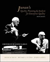 Juran's Quality Planning and Analysis for Enterprise Quality (McGraw-Hill Series in Industrial Engineering and Management)