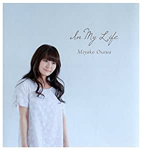 In my life  Miyako Osawa  (大澤美也子 In my life)