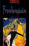 Frankenstein: Level 3: 1,000 Word Vocabulary (Oxford Bookworms)