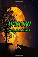 Unicorn Journal Notebook: Daily Journaling - Lined Paper Wide Ruled Notes Spark Your Imagination and Positive Thinking | Full Moon Cover Print