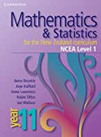 Mathematics and Statistics for the New Zealand Curriculum Year 11: NCEA Level 1 (Cambridge Mathematics and Statistics for the New Zealand Curriculum)