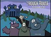 The Rough House: The House on the Hill [並行輸入品]
