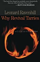 Why Revival Tarries by Leonard Ravenhill(2004-08-01)