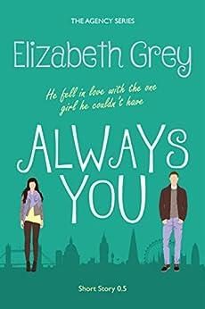 Always You (The Agency) by [Grey, Elizabeth]