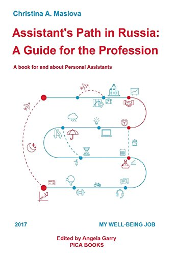 Assistant's Path in Russia: a guide for the profession: A book for and about Personal Assistants (PICA BOOKS) (English Edition)