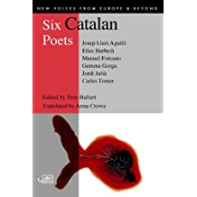 Six Catalan Poets (New Voices from Europe)