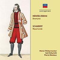 Mendelssohn: Overtures / Schubert: Rosamunde