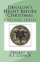 Denslow's Night Before Christmas: Vintage Series