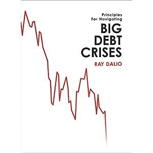 Principles for Navigating Big Debt Crises: The Archetypal Big Debt Cycle / Detailed Case Studies / Compendium of 48 Cases