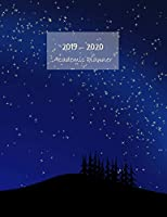 "2019-2020 Academic planner: Aug 2019 - Sep 2020. Weekly planner. Sunday start week. With gratitude journal. Habit, mood/weather, water intake trackers. Personal and career/school to-do list. 8.5""x11.0"" (Large). (Night sky simple illustration cover)."