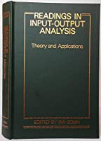 Readings in Input-Output Analysis: Theory and Applications