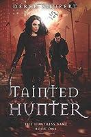 Tainted Hunter (The Huntress Bane)