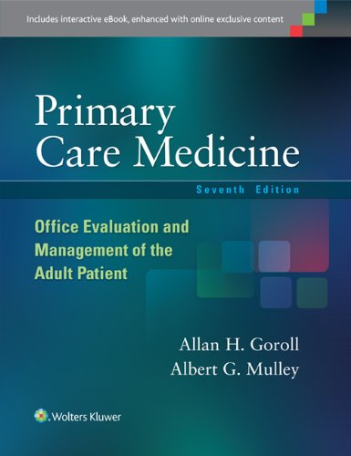 Primary Care Medicine: Office Evaluation and Management of the Adult Patient (Primary Care Medicine Office Evaluation and Management of the Adult Patient)