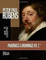 Peter Paul Rubens - Paintings & Drawings Vol 1 (Zedign Art Series)