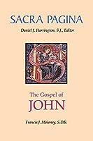 The Gospel of John (Sacra Pagina)
