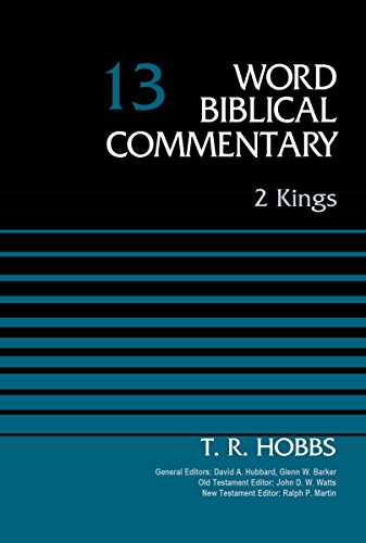2 Kings, Volume 13 (Word Biblical Commentary)