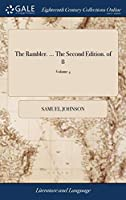 The Rambler. ... the Second Edition. of 8; Volume 4