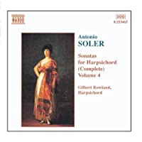 SOLER, A.: Sonatas for Harpsichord, Vol. 4 by Gilbert Rowland (2006-08-01)