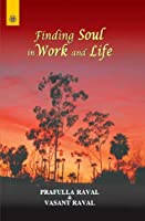 Finding Soul in Work and Life
