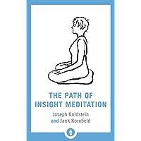 The Path of Insight Meditation (Shambhala Pocket Library)