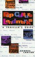 Pop Culture Landmarks